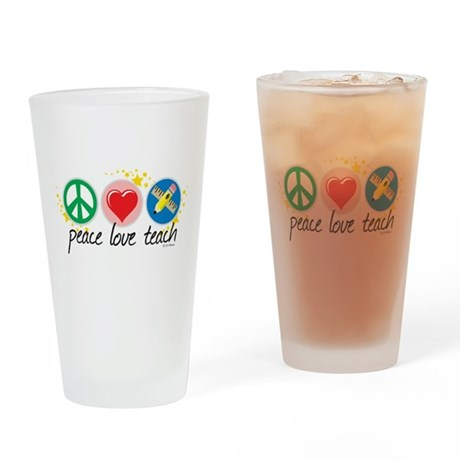 Peace Love Teach Drinking Glass