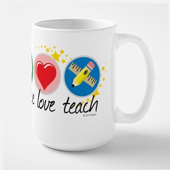 Peace Love Teach Large Mug