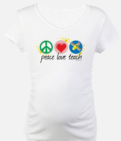 Peace Love Teach Shirt