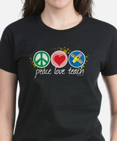 Peace Love Teach Tee