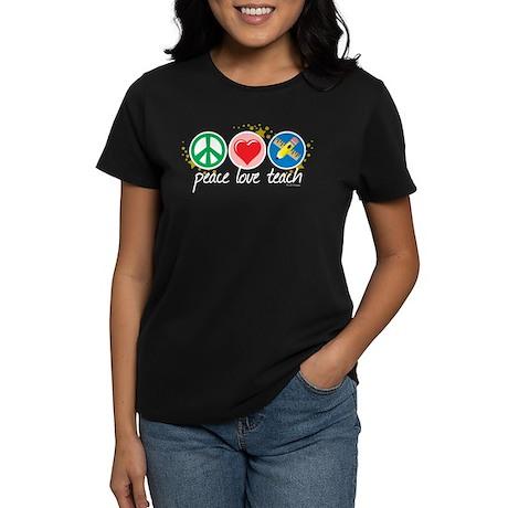 Peace Love Teach Women's Dark T-Shirt