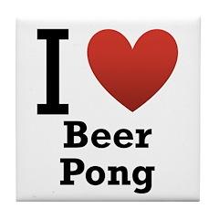 I Love Beer Pong Tile Coaster