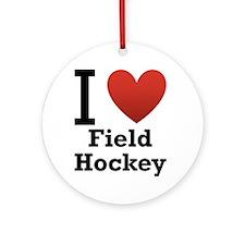 I Love Field Hockey Ornament (Round)