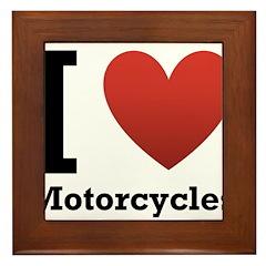 I Love Motorcycles Framed Tile