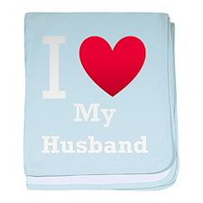 I Love My Husband baby blanket