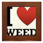 I Love Weed Framed Tile