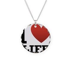 I Love Life Necklace