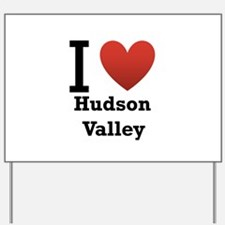 I Love Hudson Valley Yard Sign