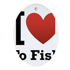I <3 to Fish Ornament (Oval)