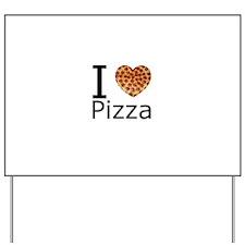 I Heart Pizza Yard Sign