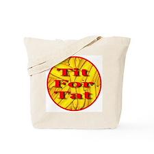 Tit For Tat Tote Bag
