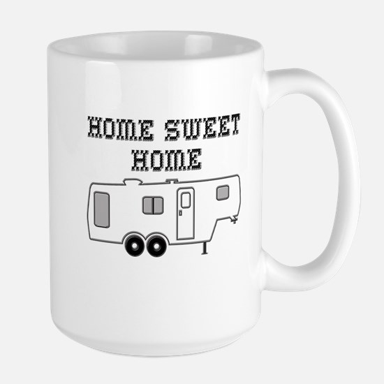 Home Sweet Home Fifth Wheel Large Mug