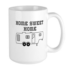 Home Sweet Home Fifth Wheel Mug