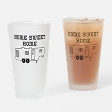 Home Sweet Home Fifth Wheel Drinking Glass