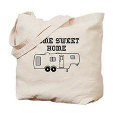 Home Sweet Home Fifth Wheel Tote Bag