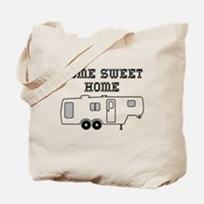 Home Sweet Home Fifth Wheel Tote Bag