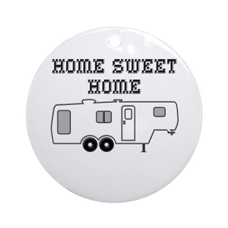 Home Sweet Home Fifth Wheel Ornament (Round)