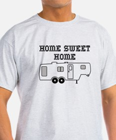 Home Sweet Home Fifth Wheel T-Shirt