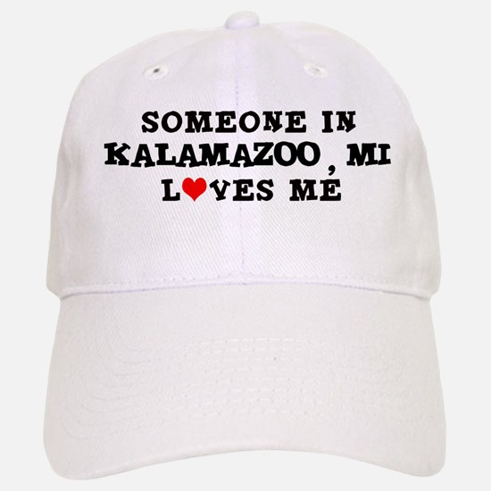 Someone in Kalamazoo Baseball Baseball Cap