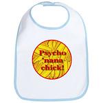 Psycho 'nana Chick Bib