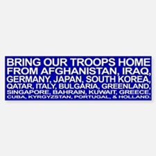 Bring ALL the Troops Home! - Bumper Bumper Bumper Sticker