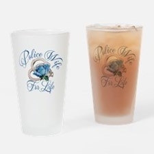 Police Wife For Life Drinking Glass