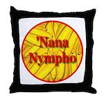 'Nana Nympho Throw Pillow