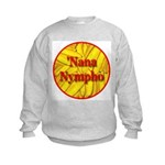 'Nana Nympho Kids Sweatshirt