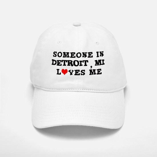Someone in Detroit Baseball Baseball Cap