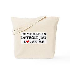 Someone in Detroit Tote Bag