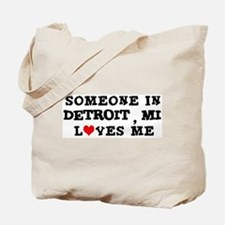 Someone in Detroit Tote Bag
