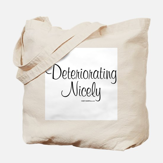 Deteriorating Nicely Tote Bag