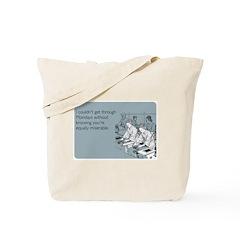 Equally Miserable Mondays Tote Bag