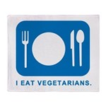 I Eat Vegetarians Throw Blanket