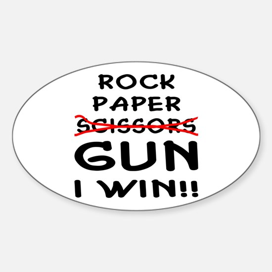 Rock Paper Scissors Gun I Win Sticker (Oval)