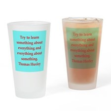 Thomas Huxley quotes Drinking Glass