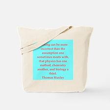 Thomas Huxley quotes Tote Bag
