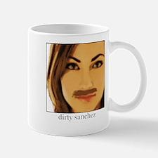 Dirty Sanchez Mugs