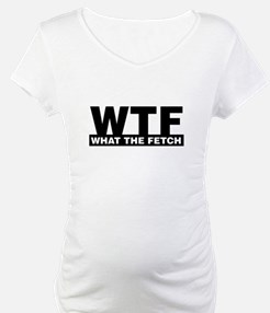 What The Fetch Shirt