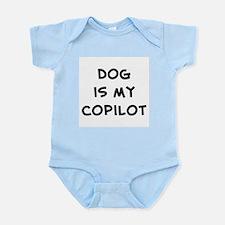dog is my copilot Infant Bodysuit
