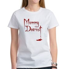 Mommy Dearest Tee