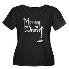 Mommy Dearest T