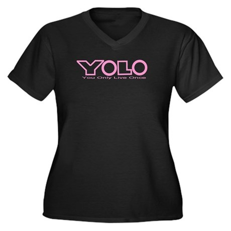 YOLO Women's Plus Size V-Neck Dark T-Shirt