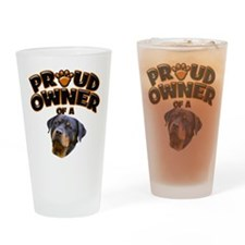 Proud Owner of a Rottweiler 2 Drinking Glass
