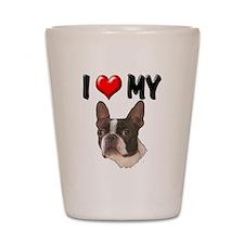 I Love My Boston Terrier Shot Glass