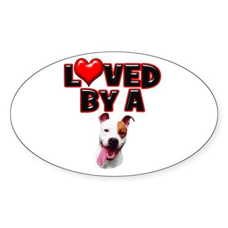 Loved by a Pitbull Sticker (Oval 10 pk)