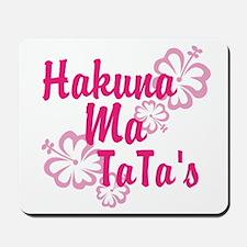 Hakuna Ma TaTa's Mousepad