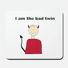 Bad Twin Mousepad