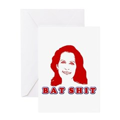Bat Shit Bachmann Greeting Card