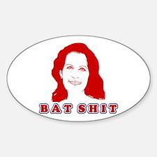 Bat Shit Bachmann Sticker (Oval)